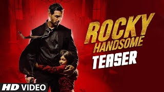 ROCKY HANDSOME Official Teaser _ John Abraham, Shruti Haasan _ T-Series