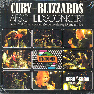 "CUBY + BLIZZARDS : ""Afscheidconcert"" 1974"