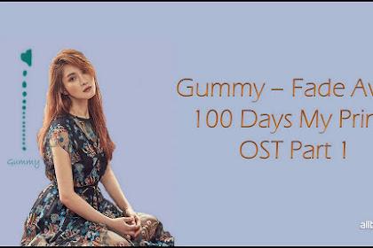 LYRICS and Video GUMMY – FADE AWAY (지워져) [100 DAYS MY PRINCE OST PART.1]