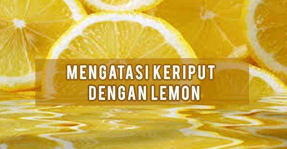 Cara Mengatasi Keriput Menggunakan Lemon