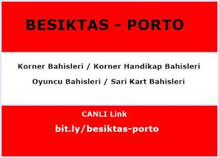 Beşiktaş - Porto canlı izleyin