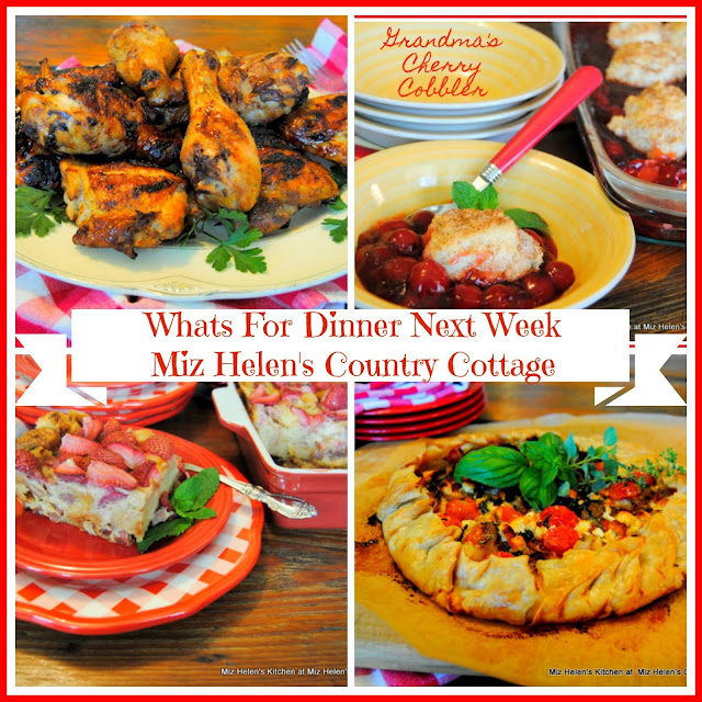 Whats For Dinner Next Week at Miz Helens Country Cottage
