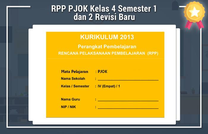 Rpp Pjok Kelas 4 Semester 1 Dan 2 Revisi Baru Kurikulum 2013 Revisi Blog
