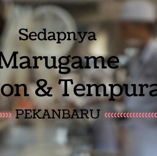 Sedapnya Marugame Udon & Tempura Pekanbaru