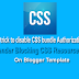 Disable CSS bundle and Authorization CSS Blocking Resources