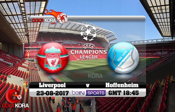 مشاهدة مباراة ليفربول وهوفنهايم اليوم 23-8-2017 في دوري أبطال أوروبا