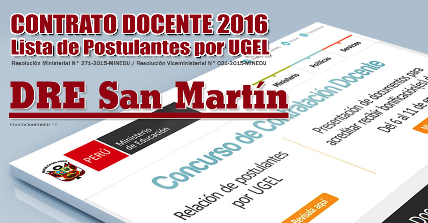 Dre san mart n lista de postulantes por ugel para plazas for Vacantes concurso docente 2016