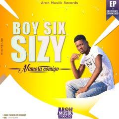 Boy Six Sizy - Namora Comigo (Kizomba)