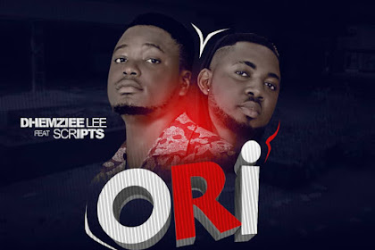 Download : [Song] - Dhemziee Lee Ft Scripts - Ori