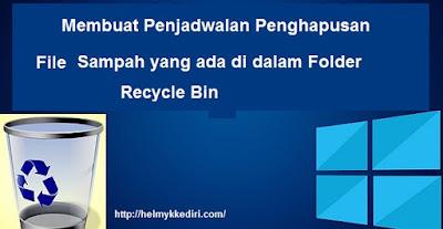 Menghapus sampah direcycle bin secara otomatis12