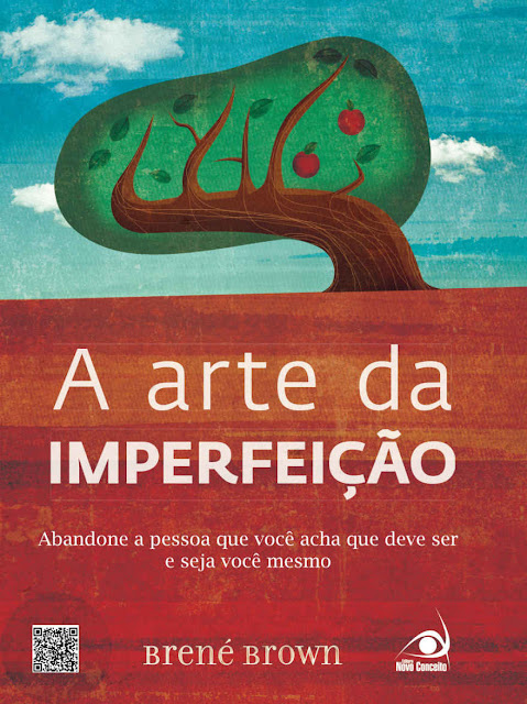 A Arte da Imperfeição Brené Brown