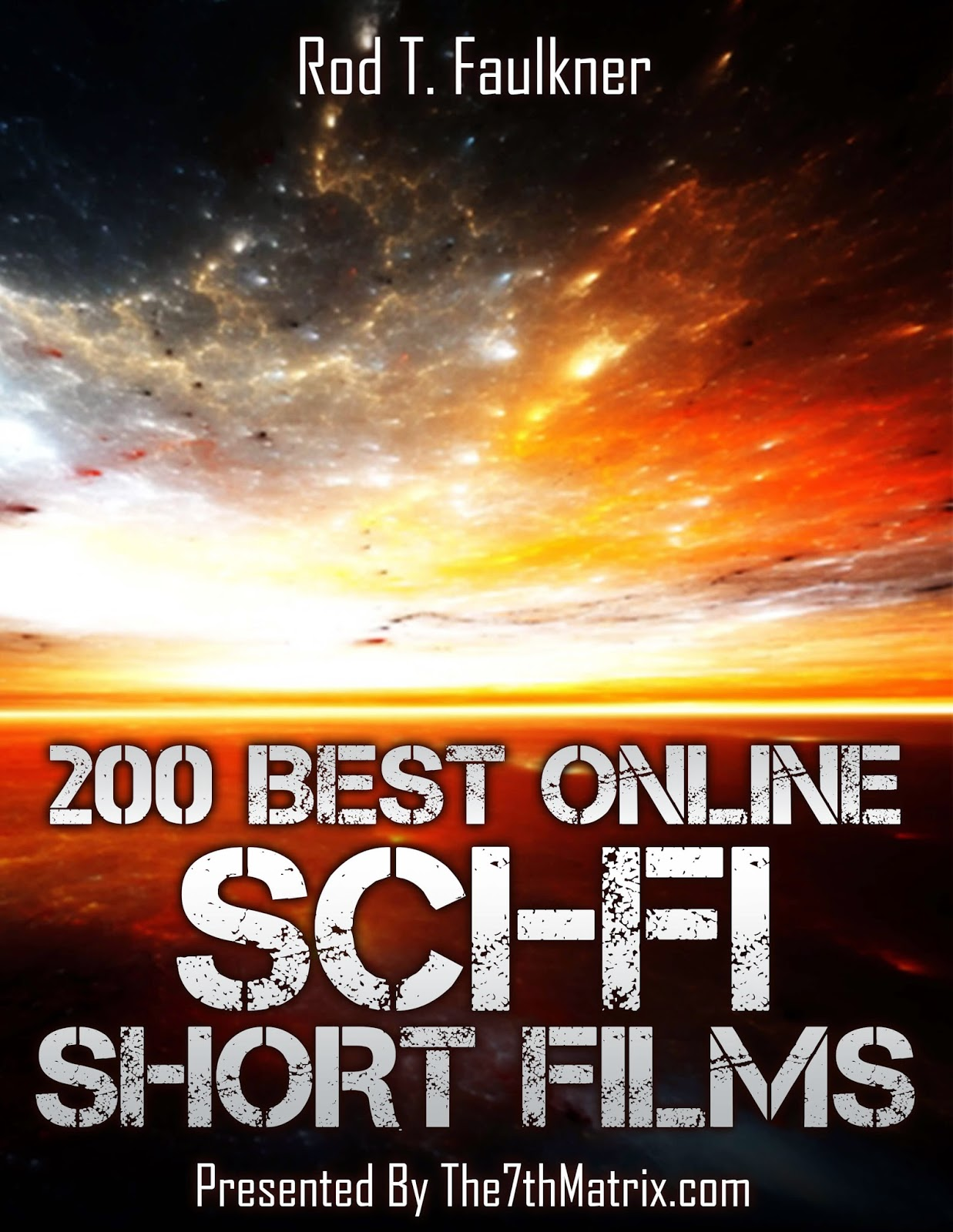 200 Best Online Sci-Fi Short Film Presented The 7th Matrix
