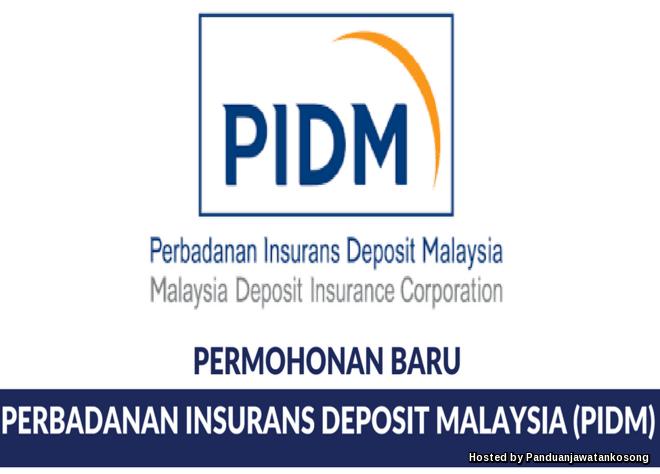 Iklan Jawatan Kosong Perbadanan Insurans Deposit Malaysia (PIDM)