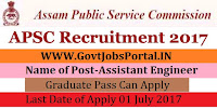 Assam Public Service Commission Recruitment 2017– Assistant Engineer