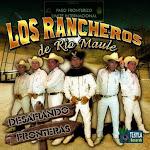 los rancheros de rio maule desafiando fronteras
