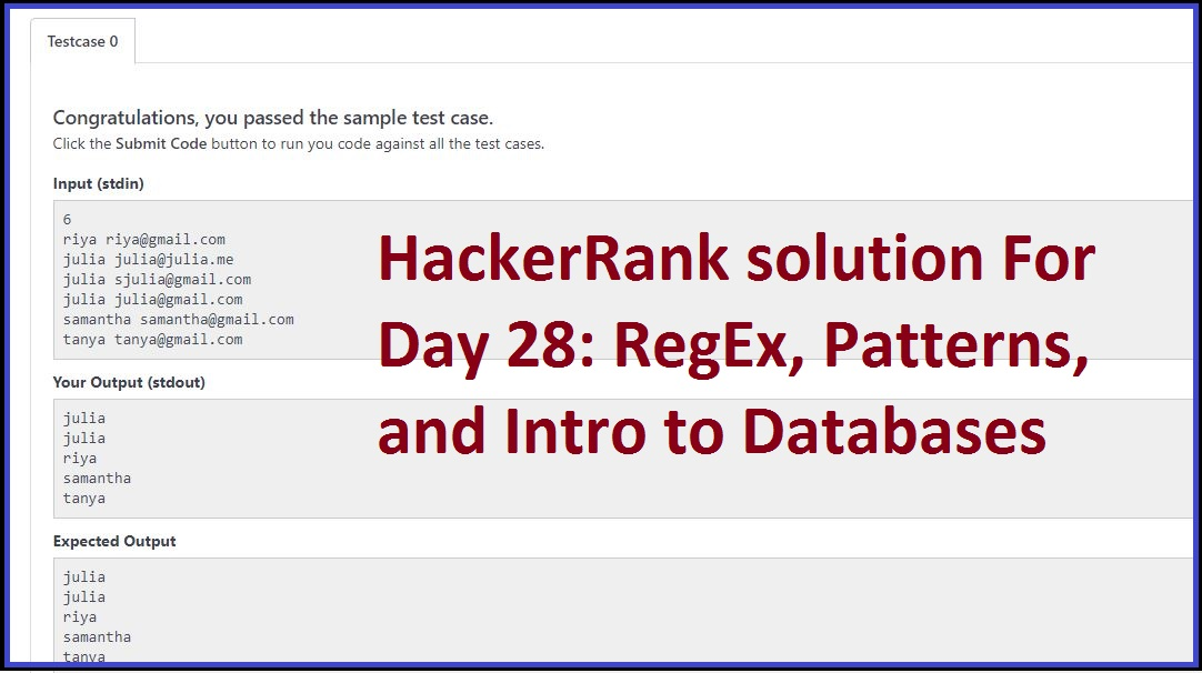 HackerRank solution For Day 28: RegEx, Patterns, and Intro to Databases