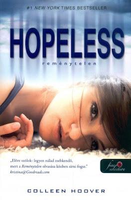 Colleen Hoover – Reménytelen (Hopeless 1.) megjelent a Könyvmolyképző Kiadó gondozásában a Rubin Pöttyös könyvek sorozatban