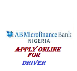 AB Microfinance Bank | Driver Needed Apply Now