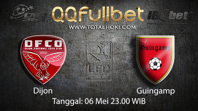 BOLA88 - PREDIKSI TARUHAN BOLA DIJON VS GUINGAMP 6 MEI 2018 ( FRENCH LIGUE 1 )
