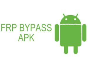 Download Bypass FRP APK Tools - Bypass FRP PC Tools
