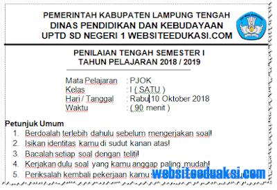 Soal PTS/ UTS PJOK Kelas 1 Semester 1 K13 Tahun 2018/2019