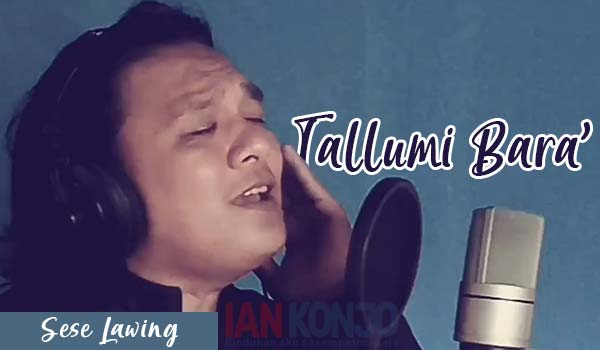 Tallumi Bara' - Sese Lawing