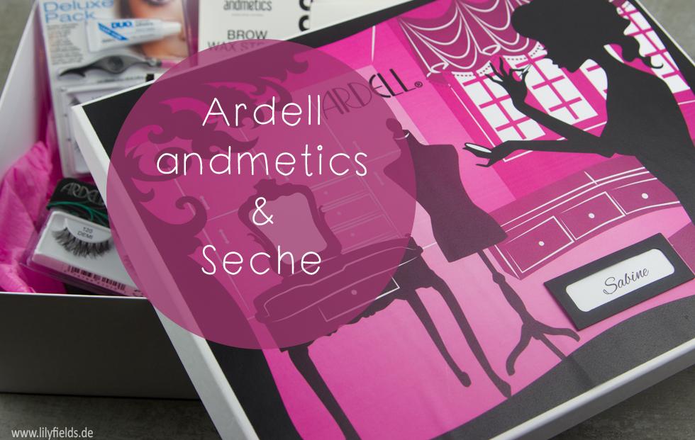 Ardell, Andmetics und Seche