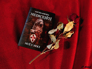 Muž u moci - Mateo Strukuj, sága Medicejští. Krásný historický roman pro milovníky Florencie.