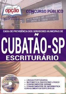 Apostila Concurso Cubatão Caixa de Previdência Escriturário.