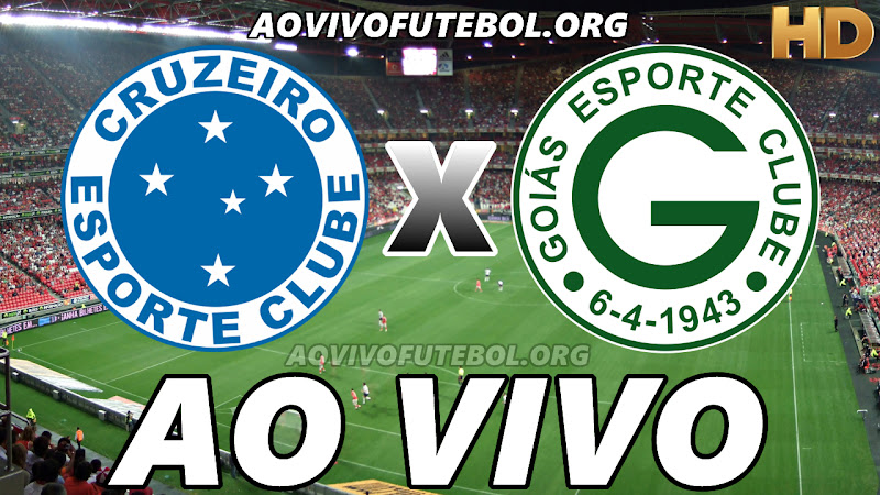 Cruzeiro x Goiás Ao Vivo Hoje em HD
