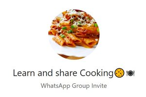 Cooking WhatsApp Group Link Of 2018