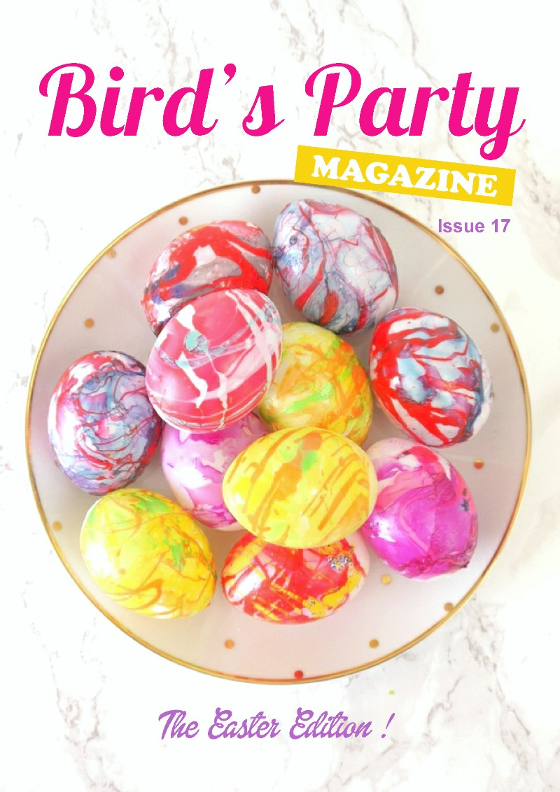 Bird's Party Magazine | Easter Edition 2017 is packed with party ideas, inspiration for birthdays, Spring celebrations, recipes, DIY & crafts! by BirdsParty.com