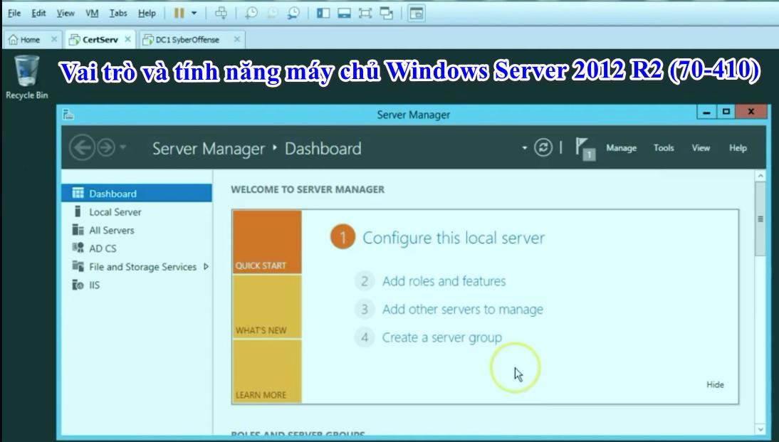 Vai trò và tính năng máy chủ Windows Server 2012 R2 (70-410)