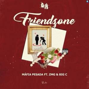 Máfia Pesada – Friendzone (feat. ZMG & Big C) 2019