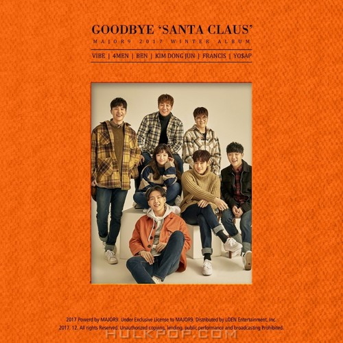 VIBE, 4MEN, BEN, KIM DONG JUN, FRANCIS, YO$AP – MAJOR9 Winter Album `Goodbye Santa Claus` – Single