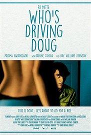 Watch Who's Driving Doug Online Free Putlocker