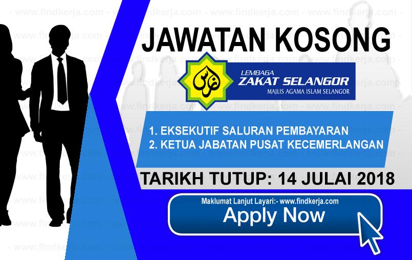 Jawatan Kerja Kosong MAIS - Lembaga Zakat Selangor logo www.findkerja.com www.ohjob.info julai 2018