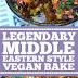 Legendary Middle Eastern Style Vegan Bake