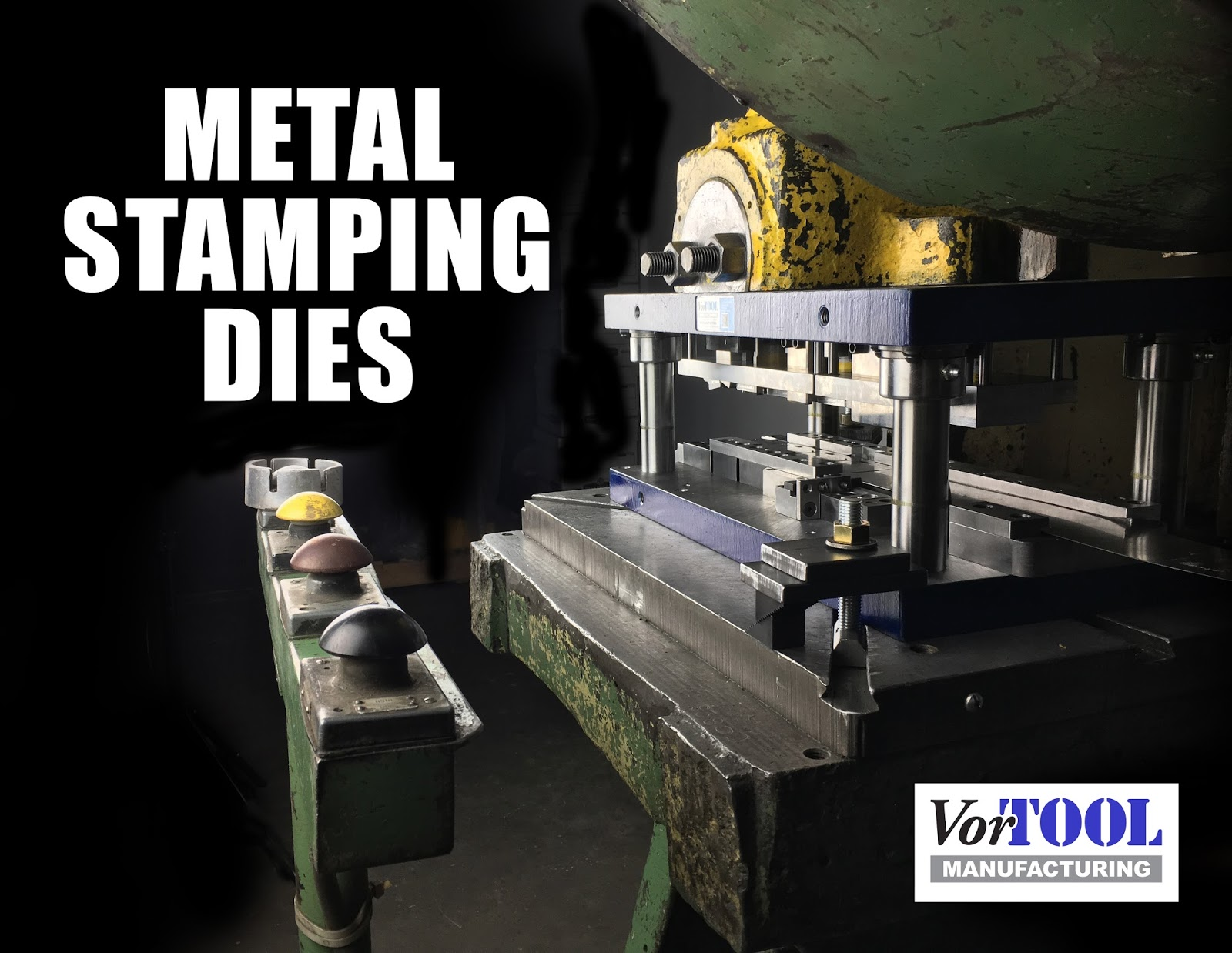 Vortool Manufacturing Ltd Metal Stamping Processes Use Dies And Punches