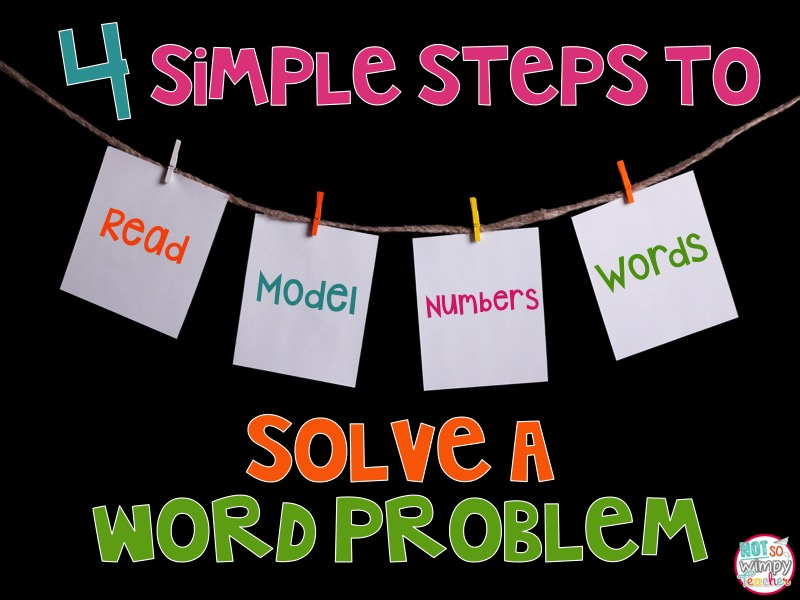 Diary of a Not So Wimpy Teacher: 4 Simple Steps to Solve a Word Problem
