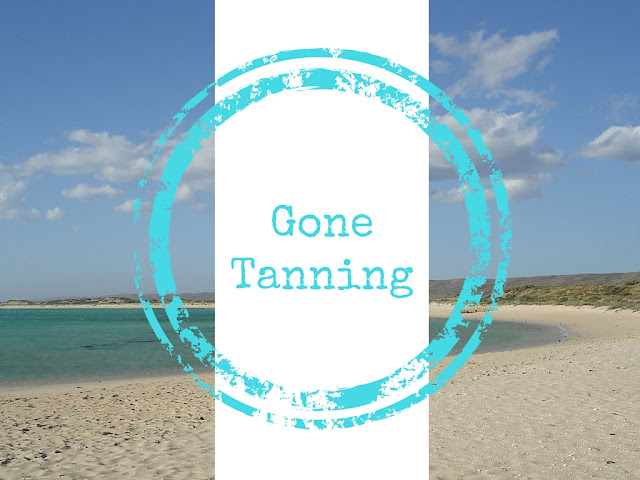 gone tanning