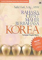 Rahasia Cepat Mahir Berbahasa Korea Rahasia Tingkat Mahir