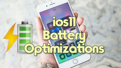 iOS 11 Battery Optimizations