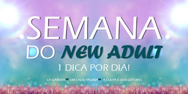 Semana do New Adult: Dica 4
