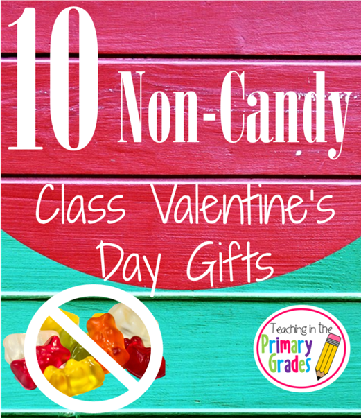 10 Non-Candy Class Valentine's Day Gifts