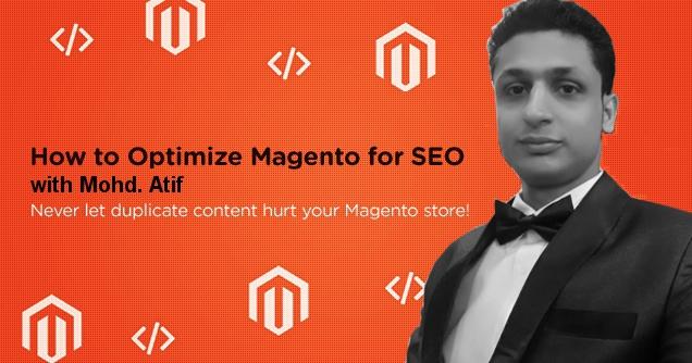 Magento SEO Tips By Mohd Atif