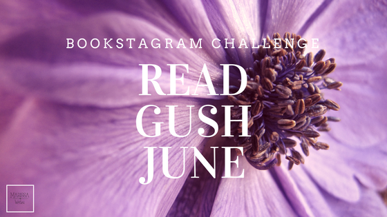ReadGushJune Instagram photo challenge for June 2017