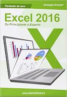 Excel 2016. Da principiante a esperto