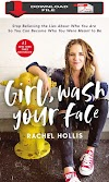[PDF Download 2019] Girl, Wash Your Face: Stop Believing the Lies About Who You Are so You Can Become Who You Were Meant to Be