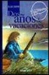 Dos Años de Vacaciones – Julio Verne